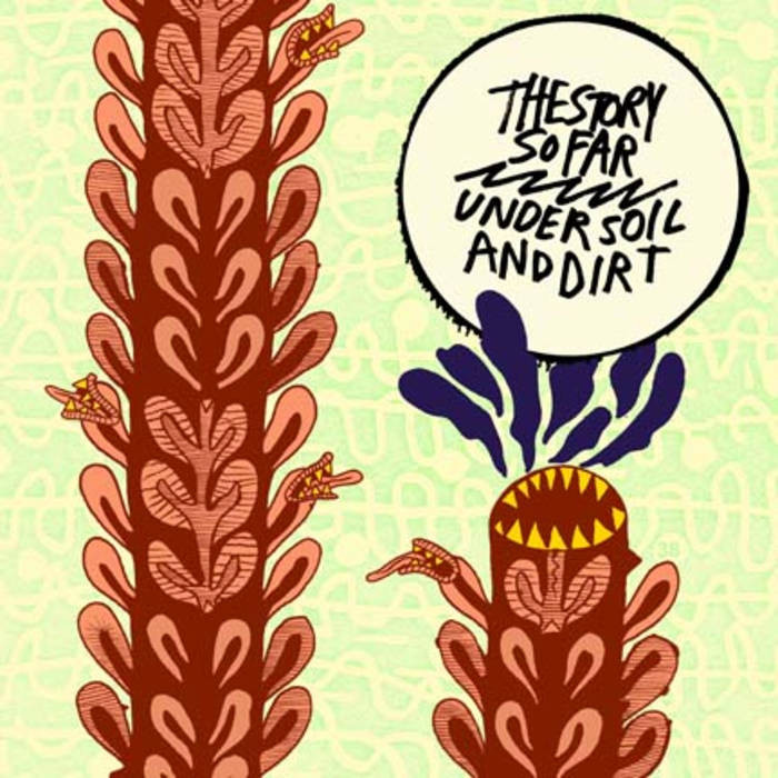 THE STORY SO FAR – UNDER THE SOIL AND DIRT